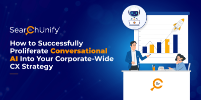 How to Successfully Proliferate Conversational AI Into Your Corporate-Wide CX Strategy